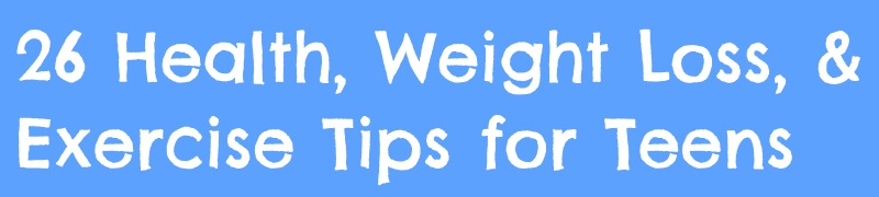 Tips for weight loss for teens