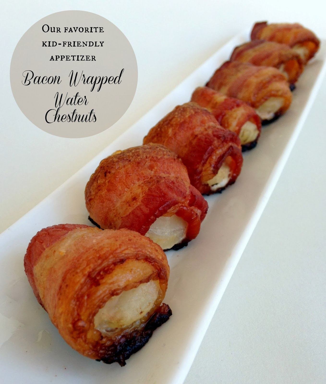 simple kid friendly appetizers jennuine by rook no 17 our favorite kid friendly appetizer bacon wrapped water chestnuts