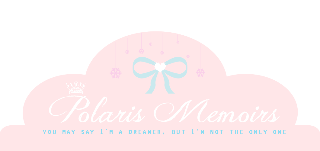 ♥POLARIS MEMOIRS♥