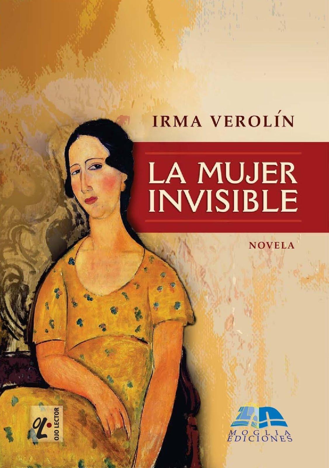"""La mujer invisible"". Moglia Ediciones, Corrientes 2018"