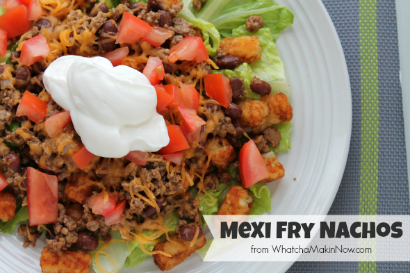 Mexi Fry Nachos (yes, nachos with tater tots)