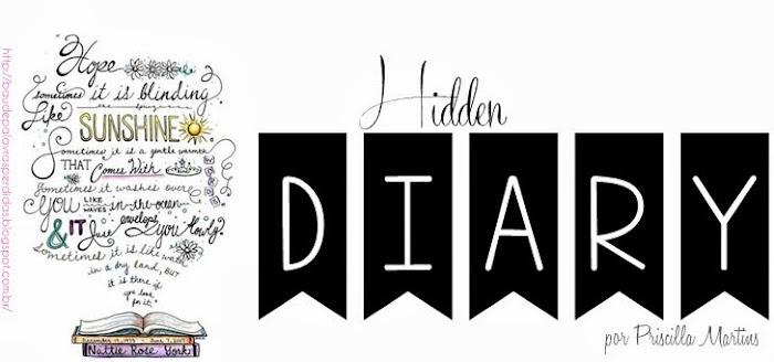 Hidden Diary - Diário Oculto