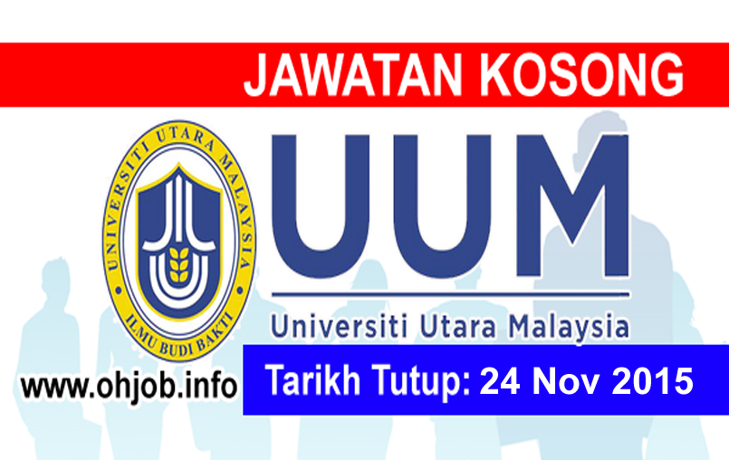 Jawatan Kerja Kosong Universiti Utara Malaysia (UUM) logo www.ohjob.info november 2015