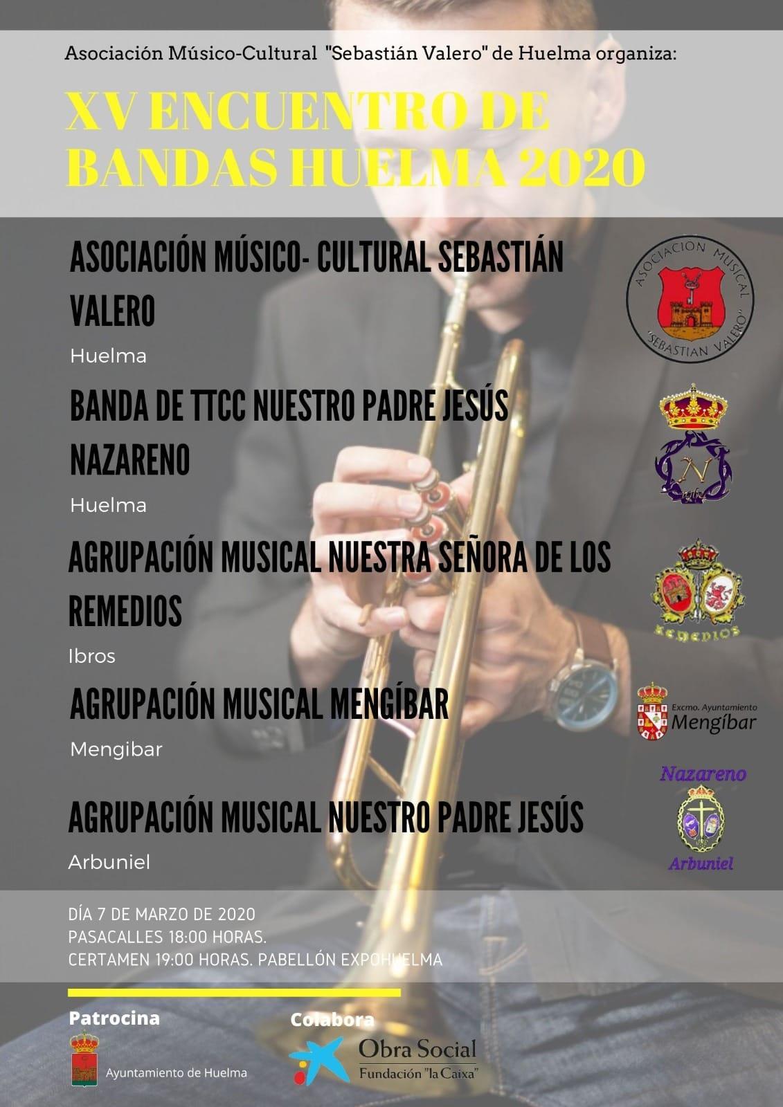 SÁBADO 7 MARZO 2020. XV ENCUENTRO DE BANDAS EN HUELMA