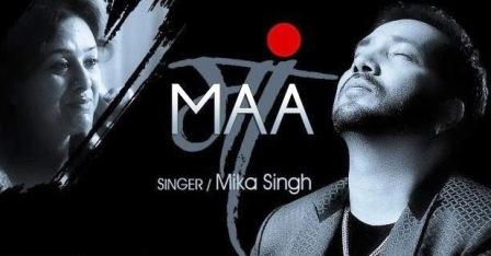 'Maa' Song Lyrics - Mika Singh, Rochak Kohli (2015)