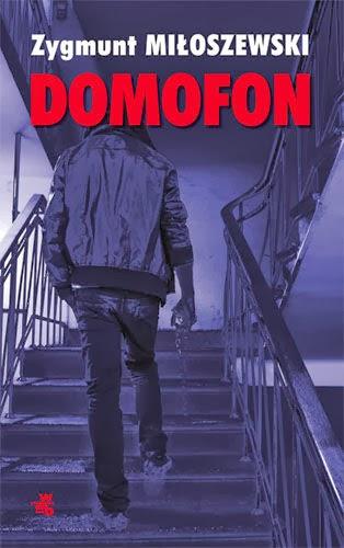 """""""Domofon"""" - Zygmunt Miłoszewski"""