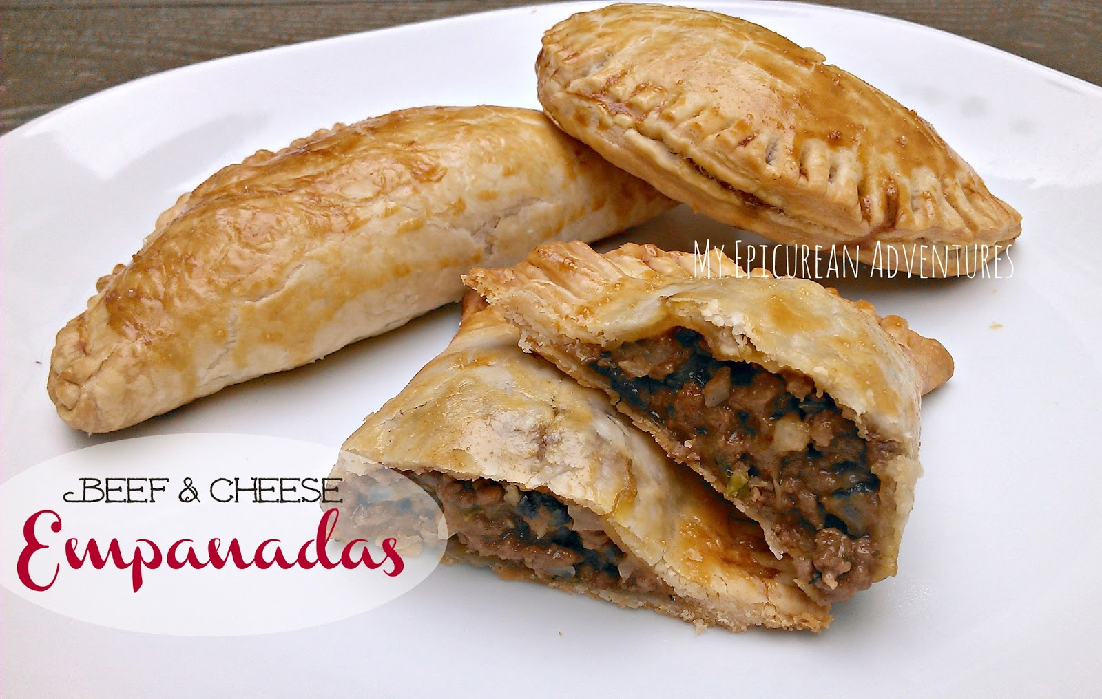 My Epicurean Adventures: Beef and Cheese Empanadas