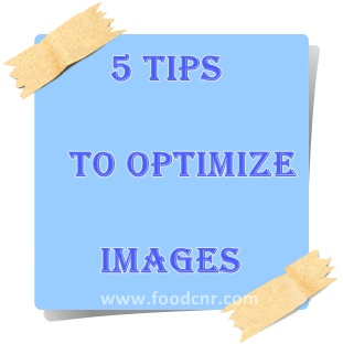Food Blogger tips to Optimize images