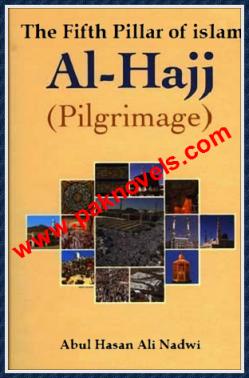 Al Hajj  by Abul Hasan Ali Nadvi
