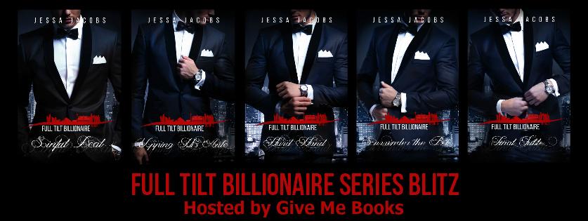 Full Tilt Billionaire Series By Jessa Jacobs Book Blitz Giveaway