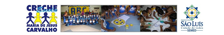 Creche Escola Maria de Jesus Carvalho