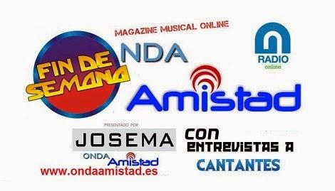 """PROGRAMA:""""MAGAZINE MUSICAL FIN DE SEMANA""""(ENTREVISTAS A CANTANTES)"""