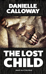 THE LOST CHILD - Danielle Calloway