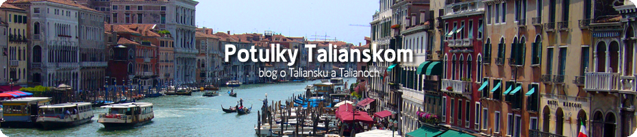 Taliansko blog, potulky Talianskom od Tulák