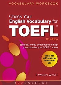 Check Your English Vocabulary for TOEFL 4th edition - Rawdon Wyatt