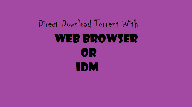 Direct Download Torrent Files with IDM