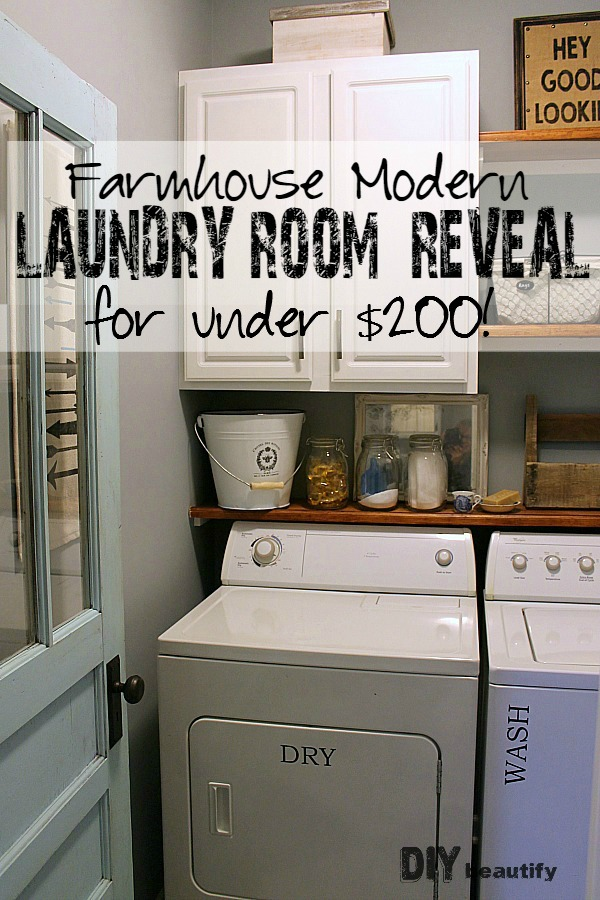 Farmhouse modern laundry room reveal diy beautify for How to add a laundry room to your house