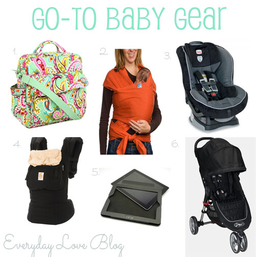 Everyday Love: Go To Baby Gear