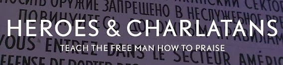 Heroes & Charlatans