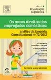 Os novos direitos dos empregados domésticos