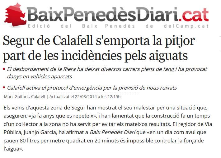 http://www.naciodigital.cat/delcamp/baixpenedesdiari/noticia/2240/segur/calafell/emporta/pitjor/part/incidencies/pels/aiguats