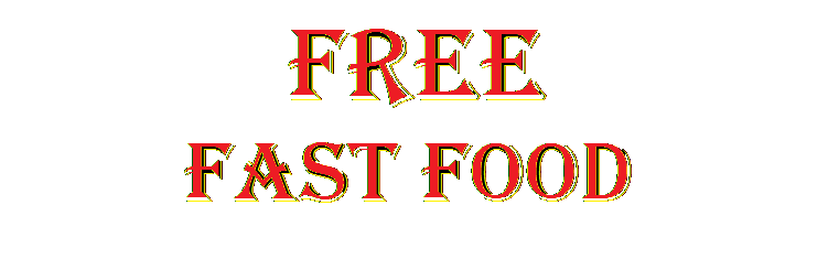 How to get FREE FAST FOODS !