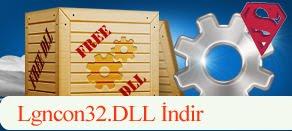 Lgncon32.dll Hatası çözümü.