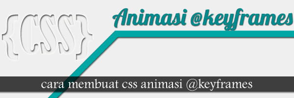 Membuat CSS Animation keyframes