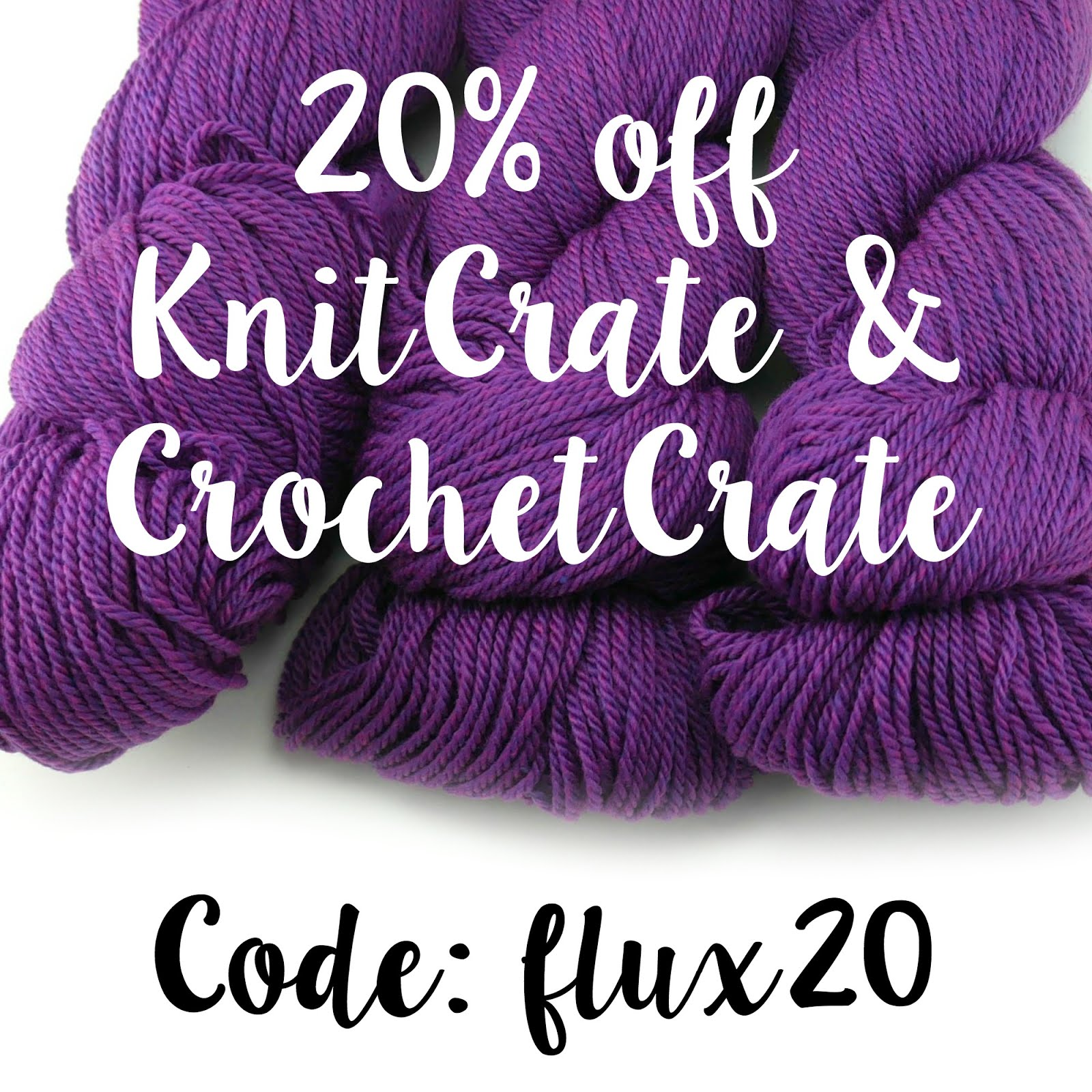 Save 20% on KniteCrate & CrochetCrate!