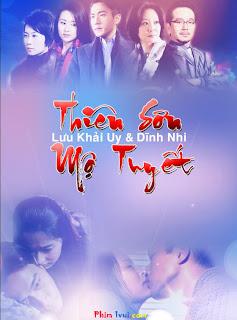 Phim Thiên Sơn Mộ Tuyết - Sealed With A Kiss [Vietsub] Online