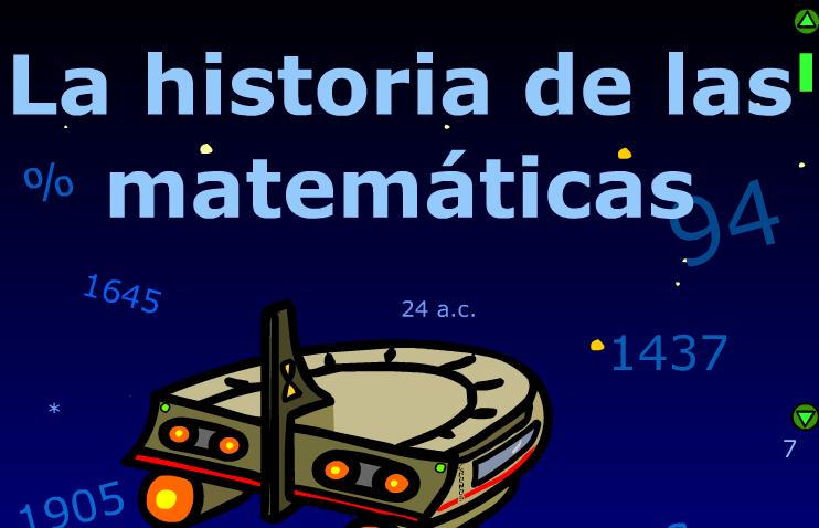 http://www.amolasmates.es/flash/historia_matematicas.html