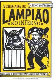 A chegada de Lampião no Inferno - José Pacheco