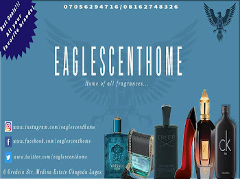 EAGLESCENTHOME- 07056294716/08162748326