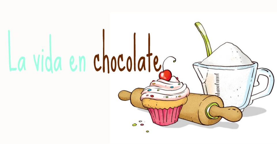 La vida en chocolate