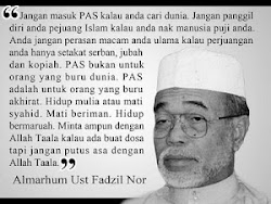 Pesanan Al-marhum Ustaz Fadzil  Nor