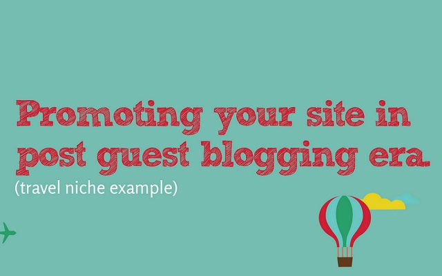 Image: Promoting Your Site in Post Guest Blogging Era