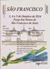 São Francisco (Alcochete)- Festas em Hª de São Francisco de Assis 2014- 3 a 5 Outubro