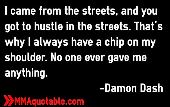 Hustle Quotes | damon dash quotes