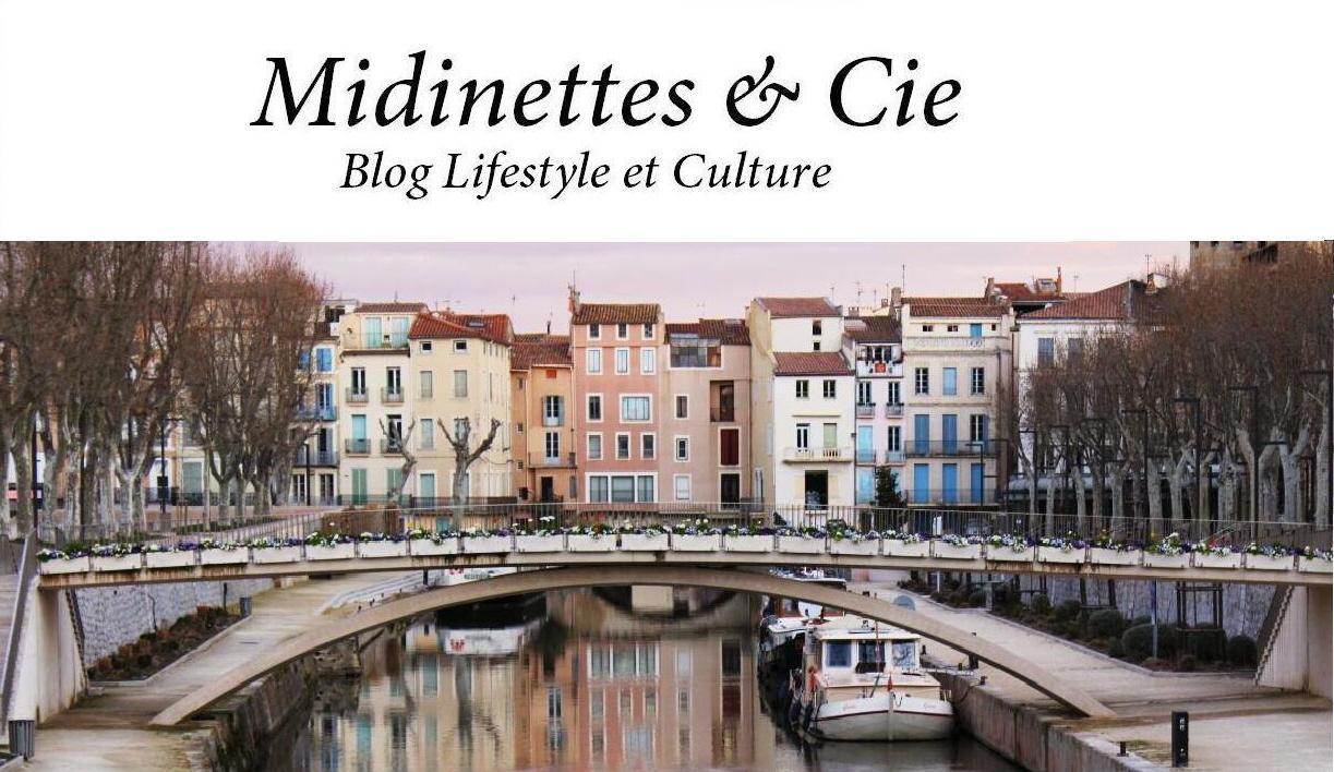 Midinettes and Cie - Blog Narbonne Lifestyle et Culture