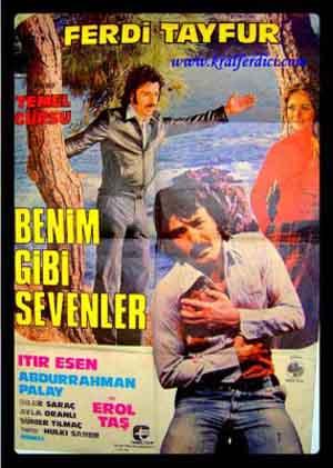 Ferdi Tayfur Benim Gibi Sevenler Filmi İzle
