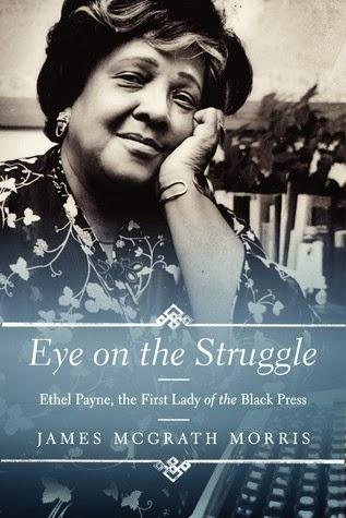 Eye on the Struggle by James McGrath Morris