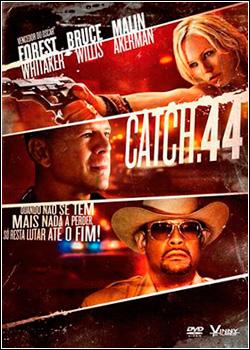 Catch 44 Dublado HD 720p