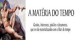 A MATÉRIA DO TEMPO