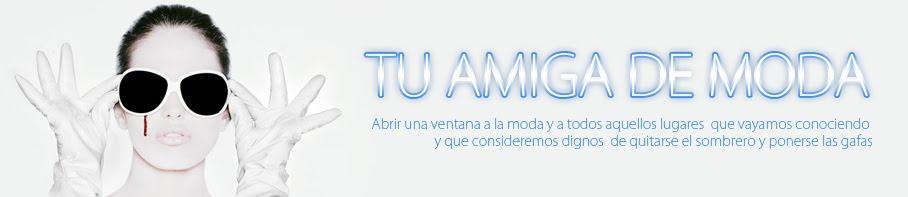 TU AMIGA DE MODA