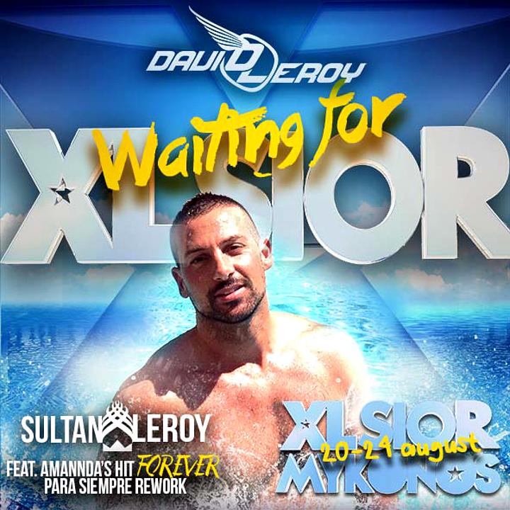 DJ David Leroy - Waiting For XLSIOR