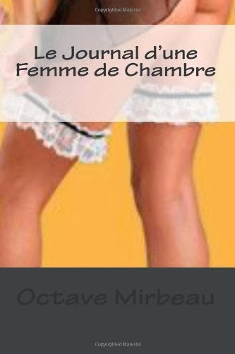 """Le Journal d'une femme de chambre"", Create Space Independent Publish, 2013"