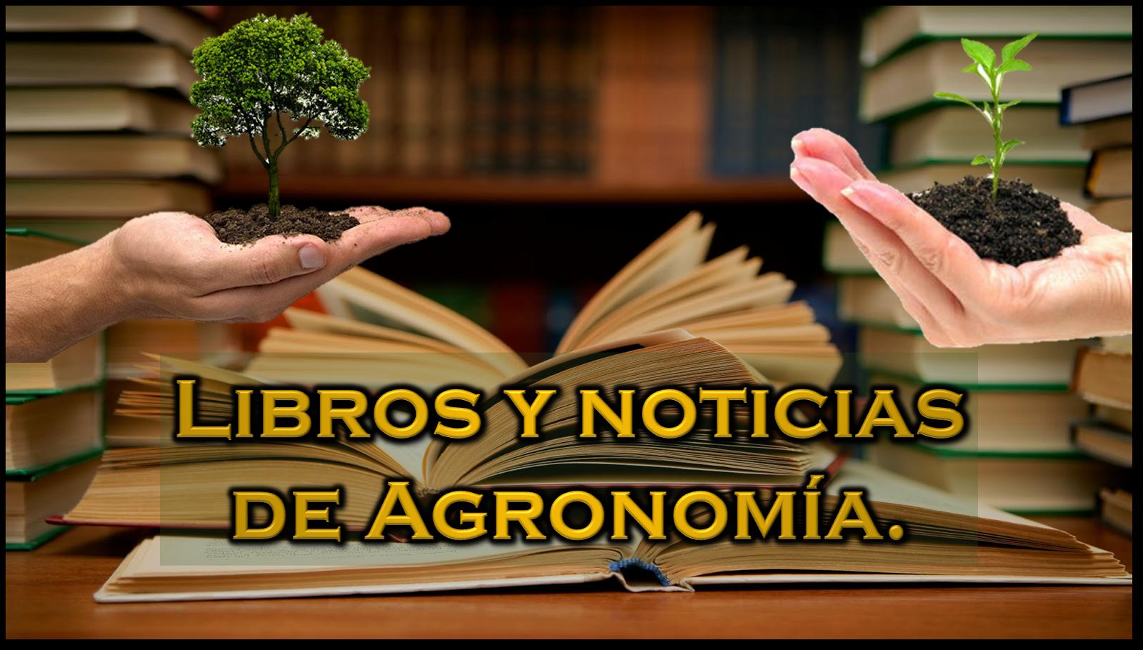 Libros y Noticias de Agronomia