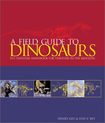 A Field Guide to Dinosaurs