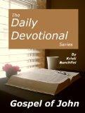 The Daily Devotional Series: The Gospel of John