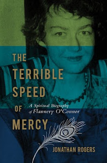 The Terrible Speed of Mercy, by Jonathan Rogers